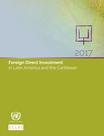 Foreign Direct Investment in Latin America and the Caribbean 2017