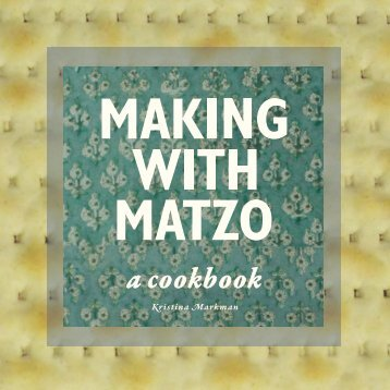Making with Matzo: a cookbook