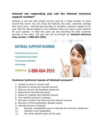 Hotmail not responding just call the Hotmail technical support number 1-888-664-3555