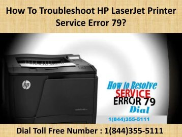 1(844)355-5111 How To Troubleshoot HP LaserJet Printer Service Error 79