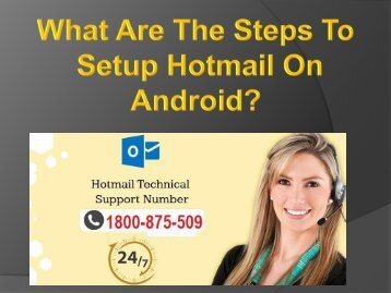 What Are The Steps To Setup Hotmail On Android?