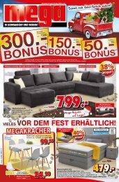 Noch vor dem Fest Bonus-Vorteile sichern bei mega-Möbel in 92421 Schwandorf und 92637 Weiden