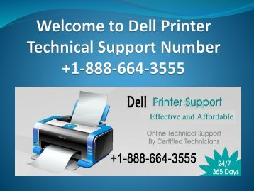 Dell Printer technical support number +1-888-664-3555
