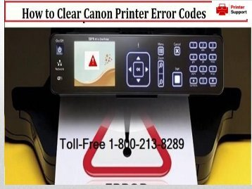 Clear Canon Printer Error Codes by 1-800-213-8289