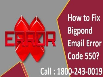 How to Fix Bigpond Email Error Code 550? 1-800-243-0019