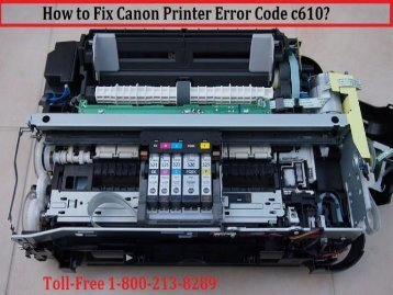Dial 1-800-213-8289 to Fix Canon Printer Error Code c610