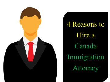 4 Reasons to Hire a Canada immigration attorney