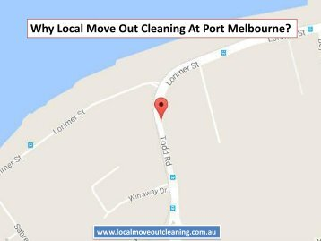 Why Local Move Out Cleaning At Port Melbourne?