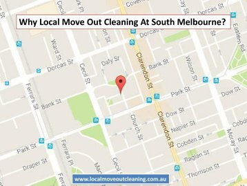 Why Local Move Out Cleaning At South Melbourne?