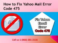 Steps to fix yahoo mail error code 475 Call 1-866-281-2116 Number
