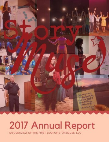 StoryMuse 2017 Annual Report