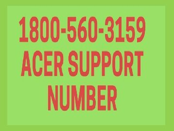 18005603159 Acer tech support number