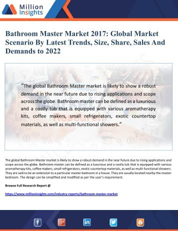 Bathroom Master Market 2017 Global Market Scenario By Latest Trends, Size, Share, Sales And Demands to 2022
