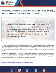 Bathtubs Market Global Industry Analysis By Size, Share, Trends And Forecast (2017-2022)