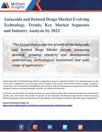 Autacoids and Related Drugs Market | Industry: Global Survey, Trends, Outlook, Forecast by 2022