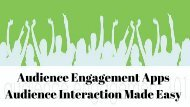 Audience Engagement Apps - Audience Interaction Made Easy