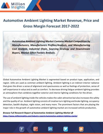 Automotive Ambient Lighting Market Revenue, Price and Gross Margin Forecast 2017-2022