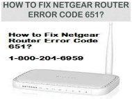 Call 18442003971 To Fix Netgear Router Error Code 651