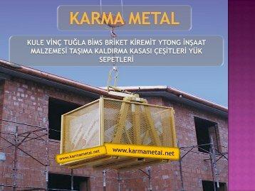 KARMA METAL insaat malzemeleri kaldirma sepeti santiye tasima ekipmanlari yuk sepeti