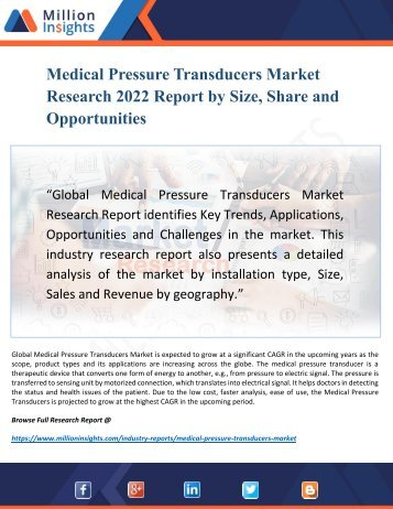 Medical Pressure Transducers Market 2022 Discover new Industry Opportunities and Key Trends