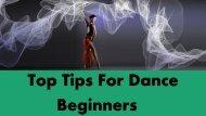 Top Tips For Dance Beginners