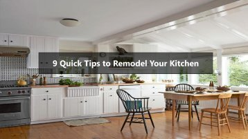 9 Quick Tips to Remodel Your Kitchen