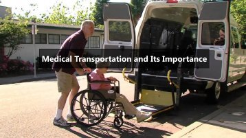 Medical Transportation and Its Importance