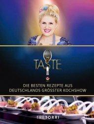 THE TASTE - Die besten Rezepte aus Deutschlands größter Kochshow