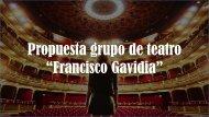 Proyecto Grupo de teatro Francisco Gavidia