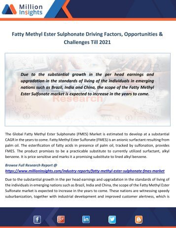 Fatty Methyl Ester Sulphonate Driving Factors, Opportunities & Challenges Till 2021