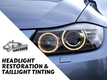 Headlight Restoration & Taillight Tinting