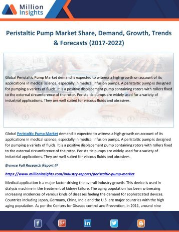 Peristaltic Pump Market Share, Demand, Growth, Trends & Forecasts (2017-2022)