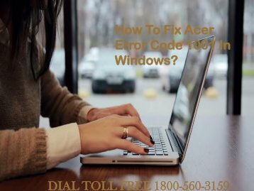 18005603159 How To Fix Acer Error Code 1001 In Windows