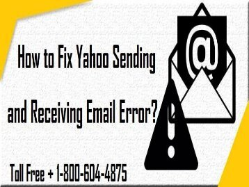 How to Fix Yahoo Sending and Receiving Email Error? 18006044875