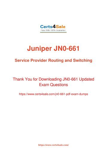 [2017] JN0-661 Exam Material - Juniper JN0-661 Dumps