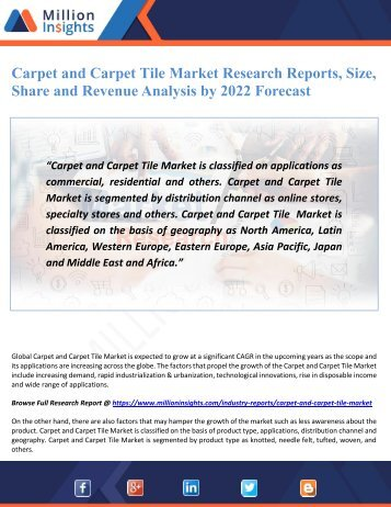 Carpet and Carpet Tile Market Research Reports, Size, Share and Revenue Analysis by 2022 Forecast