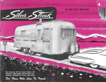 Silver Streak - The Finest Travel Trailer Built