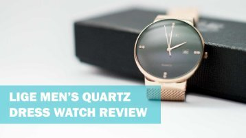 Lige Men's Quartz Dress Watch Review