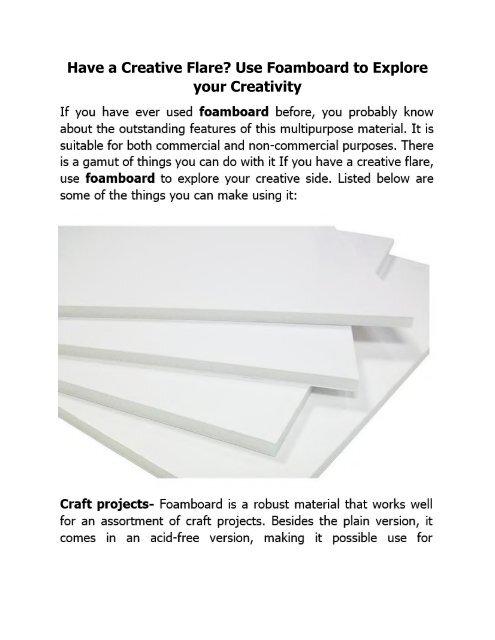 Have a Creative Flare Use Foamboard to Explore your Creativity