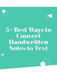 5+ Best Ways to Convert Handwritten Notes to Text