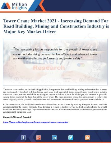 Tower Crane Market 2021 - Increasing Demand For Road Building, Mining and Construction Industry is Major Key Market Driver