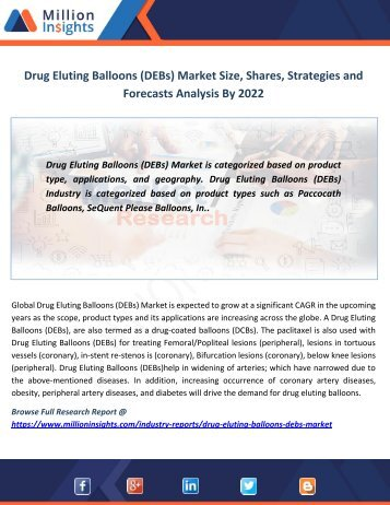 Drug Eluting Balloons (DEBs) Market Size, Shares, Strategies and Forecasts Analysis By 2022