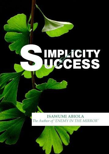ISAWUMABIOLA_SIMPLICITY OF SUCCESS