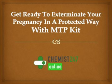 Use MTP Kit To Discontinue Your Unwelcomed Gestation