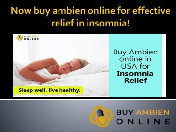 Now buy ambien online for effective relief in insomnia!