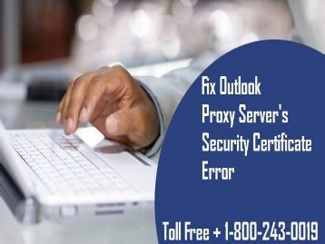 18002430019 Fix Outlook Proxy Server's Security Certificate Error