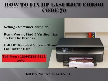 1(844)355-5111 How to Fix HP LaserJet Error code 79