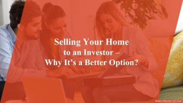 Why Selling Your Home to an Investor Makes Sense?
