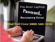 18883107073 How To Fix Acer Laptop Password Recovery Error