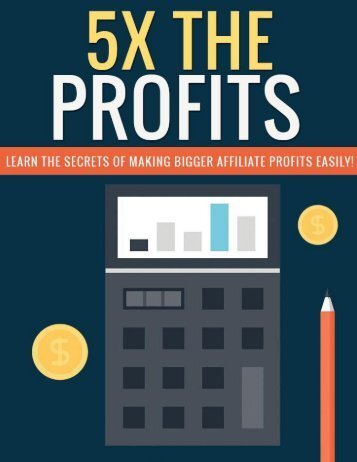 Affiliate Profits Guide - What Are The Most Profitable Affiliate Programs